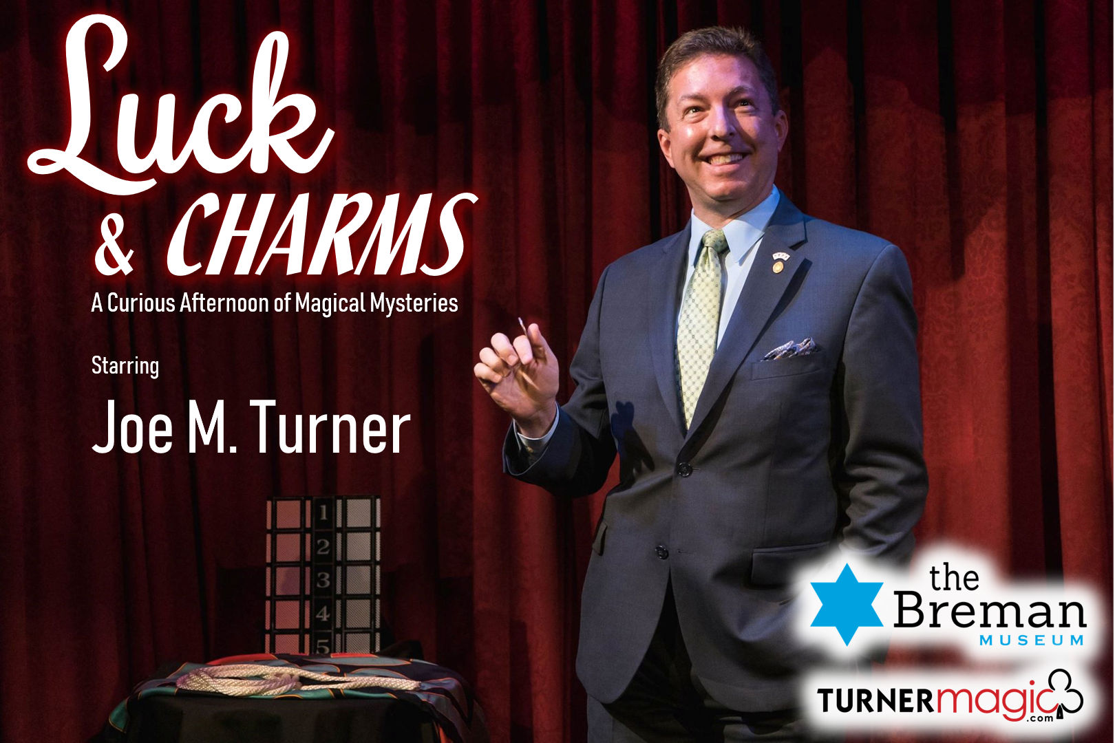 Luck and Charms: A Curious Afternoon of Magical Mysteries Starring Joe M. Turner