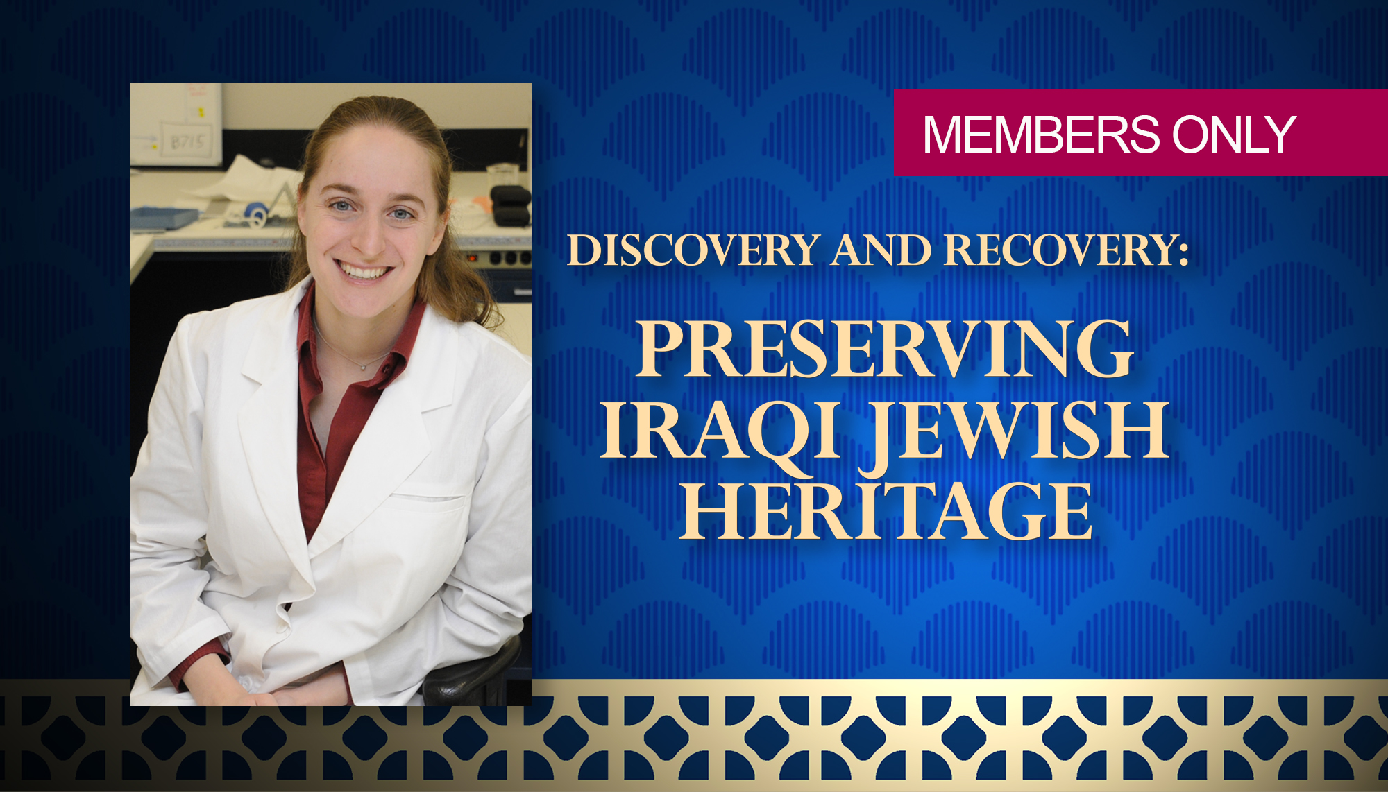 Conservator Talk on Preserving Iraqi Jewish Heritage