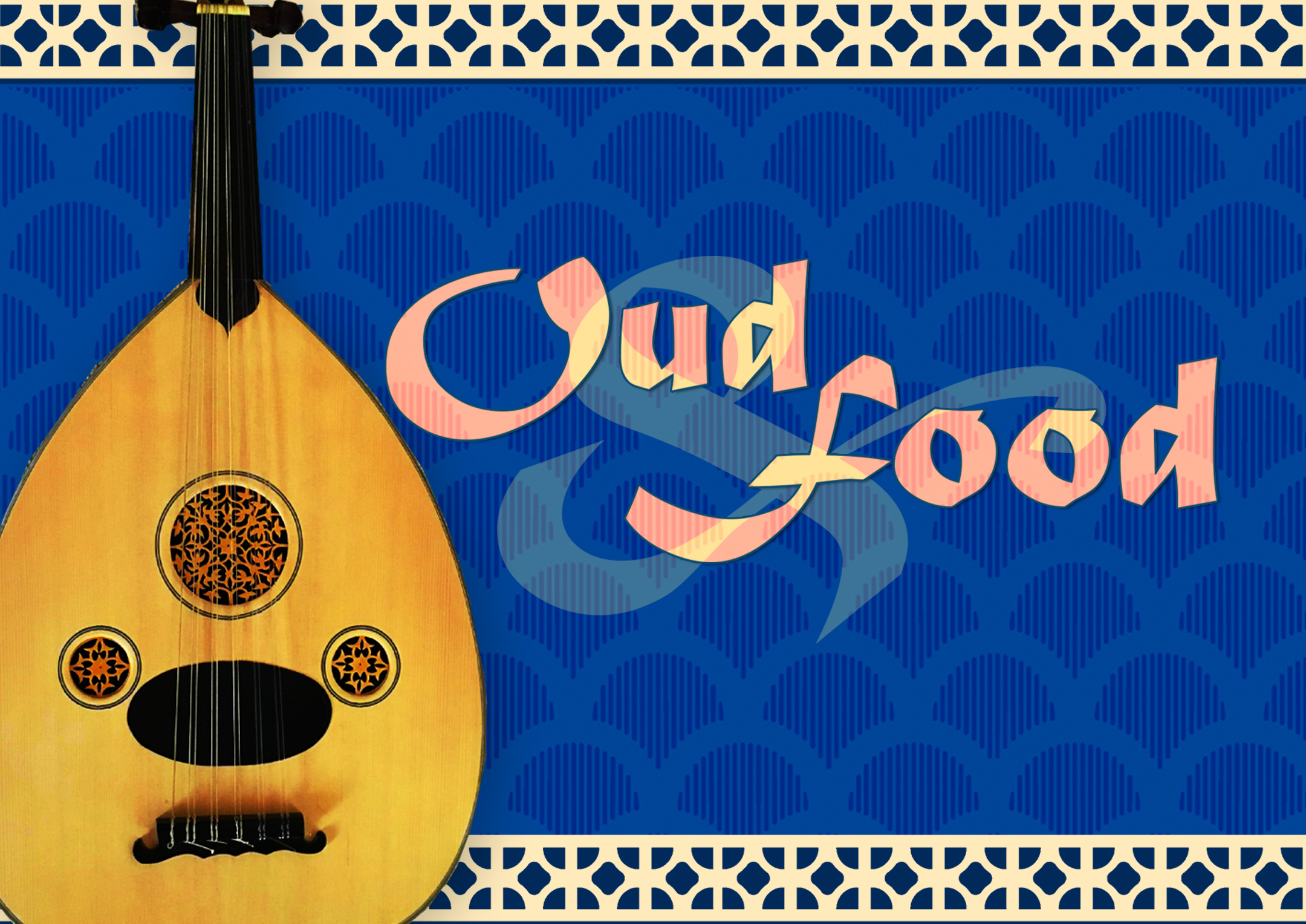 Oud & Food: A Taste of Iraqi Music and Delectable Desserts