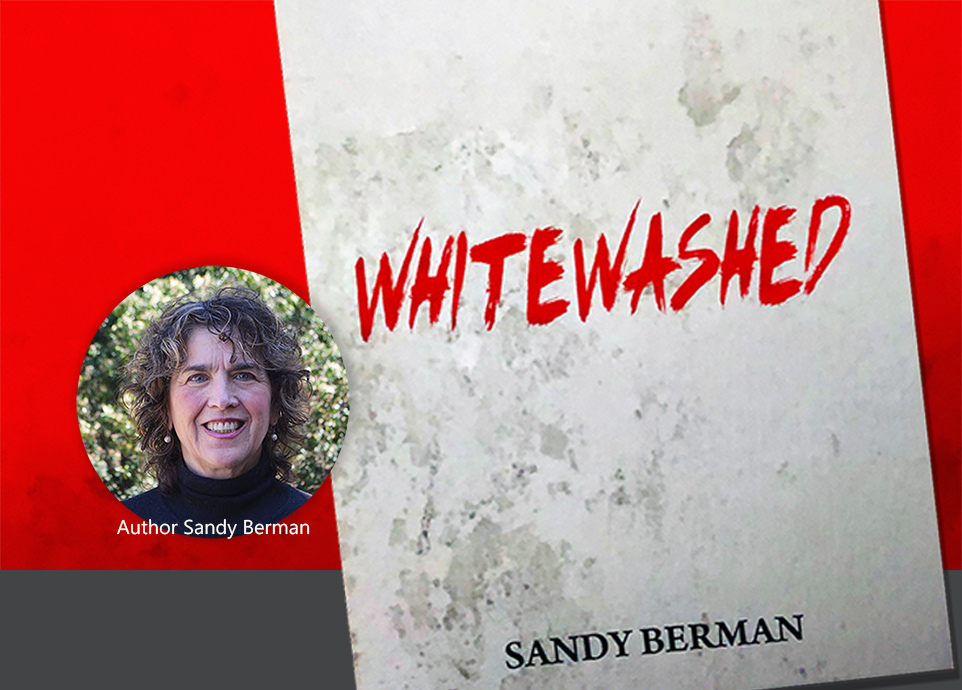Book Talk with Sandy Berman: Whitewashed